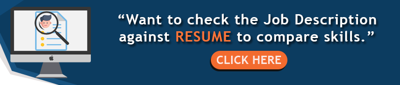 Click Here To Match Your Resume Against Job Description